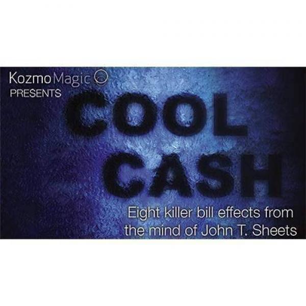 Cool Cash by John T. Sheets and KozmoMagic