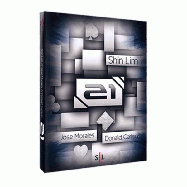 21 by Shin Lim, Donald Carlson & Jose Morales ...