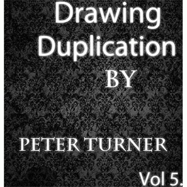 Drawing Duplications (Vol 5) by Peter Turner eBook...
