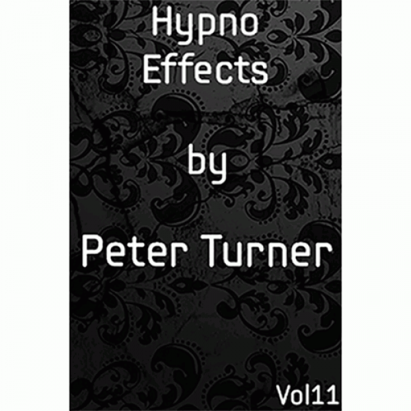 Hypno Effects (Vol 11) by Peter Turner eBook DOWNL...