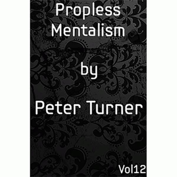 Propless Mentalism (Vol 12) by Peter Turner eBook ...