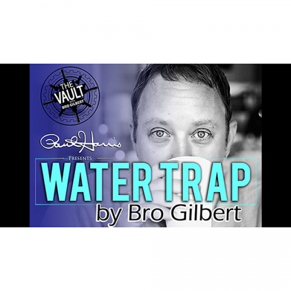 The Vault - Water Trap by Bro Gilbert (From the TA...