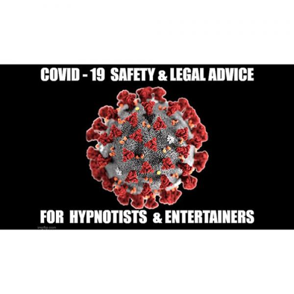 CORONAVIRUS SAFETY FOR STAGE-HYPNOTISTS, MAGICIANS...