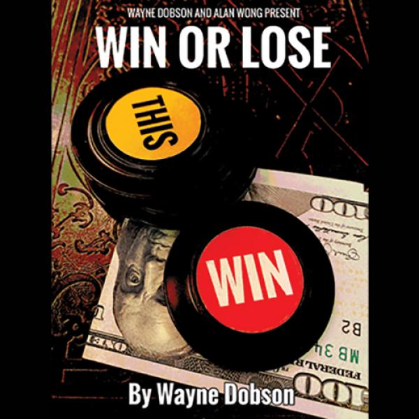 WIN OR LOSE by Wayne Dobson and Alan Wong