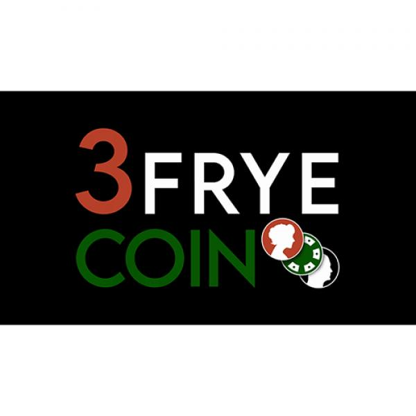 3 Frye Coin (Gimmick and Online Instructions) by C...