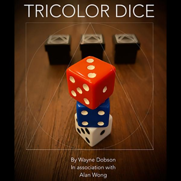 TRICOLOR DICE by Wayne Dobson and Alan Wong