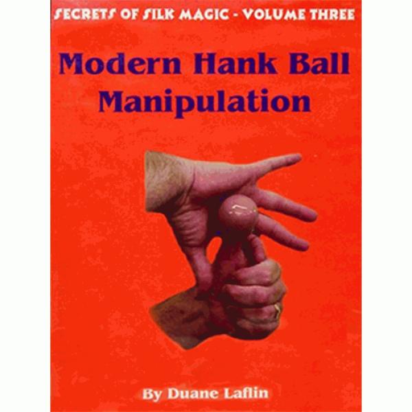 Modern Hank Ball Manip. Laflin series 3 Video DOWN...