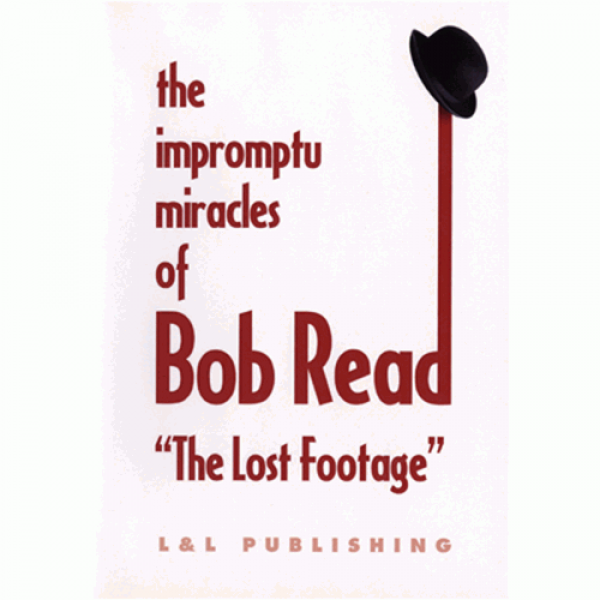 """The Impromptu Miracles of Bob Read """"The Lost ..."""
